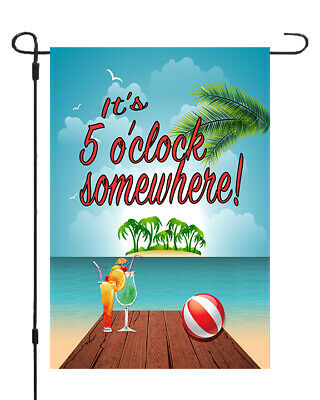 Its 5 Oclock Somewhere Garden Banner Flag 11x14 - 12X18 Yard Decor Ocean (5 Oclock Somewhere Garden)