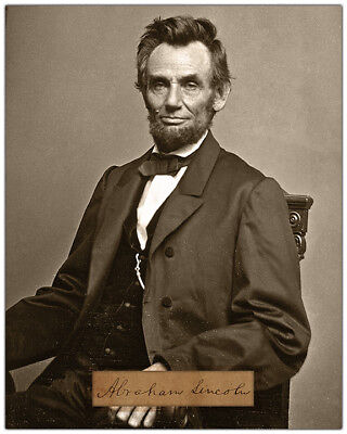 "ABRAHAM LINCOLN 8"" x 10"" Photograph With Autograph RP"