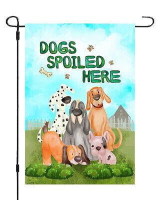 Dogs Spoiled Here Garden Banner Flag Cute Pet Yard Decor 11x14-12x18 Dog Garden Banner