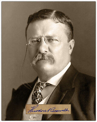 """THEODORE ROOSEVELT 8"""" x 10"""" Photograph With Autograph RP"""