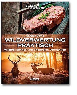 Bothe: Wildverwertung praktisch-Wildbret schnell und erfolgreich vermarkten NEU