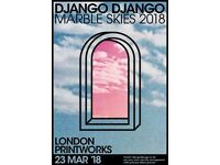 2 Tickets Django django - London Printworks - Friday 23/03/18 - £50 both