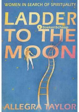 Ladder To The Moon - Allegra Taylor