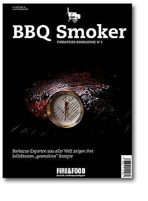 Fire&Food: BBQ Smoker (Rezepte Grillen Räuchern Fleich Smoken Handbuch) NEU