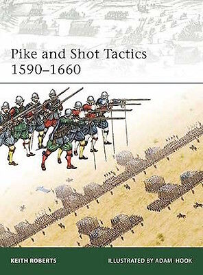 Osprey Elite 179: Pike and Shot Tactics 1590-1660 / NEU