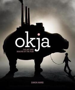Ward-Simon-Okja-The-Art-And-Making-Of-The-Film-BOOKH-NEU