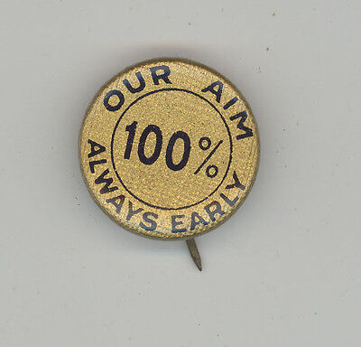 SUNDAY SCHOOL Pinback PIN Button BADGE Our Aim 100% Early DIETZ Religious CHURCH