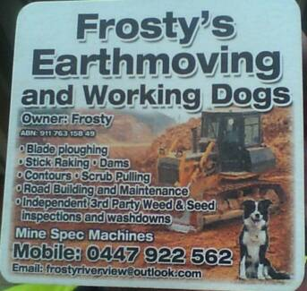 Frosty's Earthmoving and Working Dogs Charters Towers Area Preview