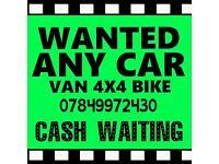 07849 972 430 WANTED CASH FOR CARS VANS SELL SCRAP MY CAR VAN FOR CASH