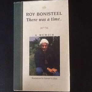 'There Was a Time' by Legendary Canadian ROY BONISTEEL'
