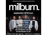 ***FACE VALUE*** 6 x Milburn tickets, O2 Manchester Ritz, Friday 30th September 2016