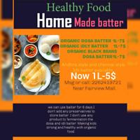 Organice Batter,Home made Batter:Dosa &Idli Batters.
