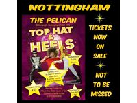 Tickets for the Event. Christmas Tour Not Too Be Missed Top Hat & Heels NOTTINGHAM