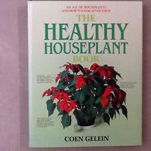 Healthy Houseplant Book by Coen Gelein Glenorchy Glenorchy Area Preview