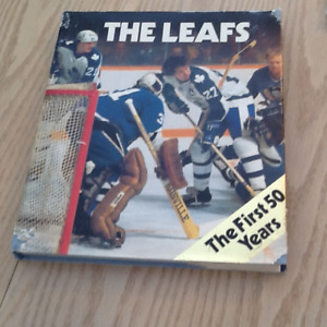 The First 50 Years of the Maple Leafs