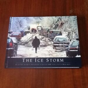 The Ice Storm - An Historic Look in Photographs of January 1998