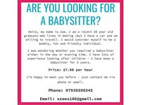 Anyone looking for a babysitter?