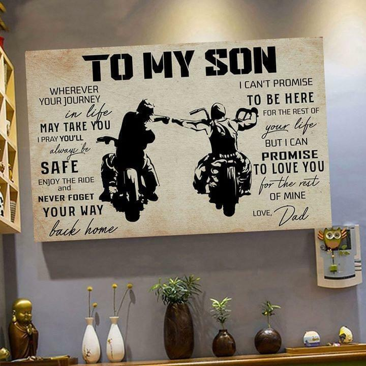 Biker To My Son Whenever Your Journey In Life May Take You Love Dad Canvas