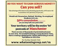 Job Vacancy in Manchester. Full or Part Time. Very high on target earnings!