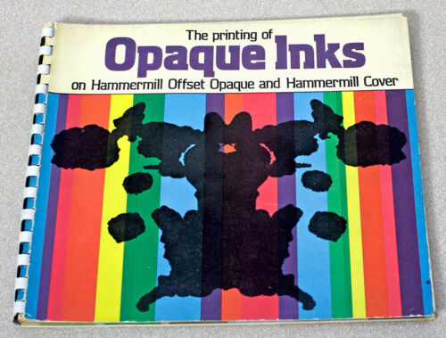 The Printing of Opaque Inks on Hammermill Offset Opaque and Hammermill Cover