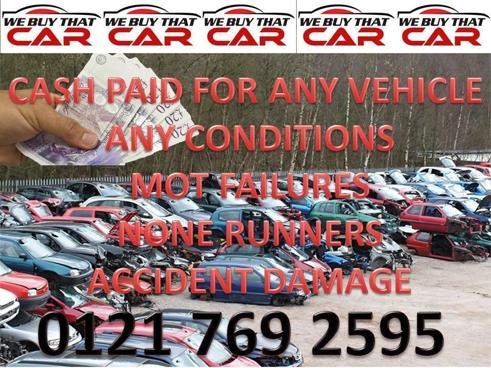 cash paid for wanted scrap cars vehicle none runners mot failures ...