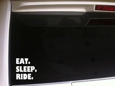 Eat Sleep Ride vinyl window sticker car decal 6