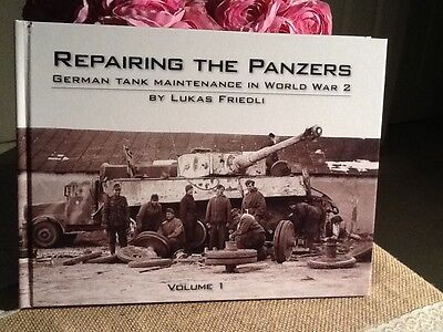 Repairing The Panzers Vol 1 German Tank Maint in WW2 by Panzerwrecks