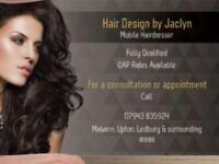 Mobile hairdresser ( Hair Design by Jaclyn ) in Malvern,Ledbury,Upton & surrounding areas