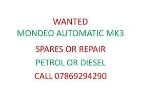 Wanted Mondeo automatic MK3 Diesel or Petrol Spares or Repair