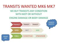 TRANSITS WANTED WITH OR WITHOUT MOT