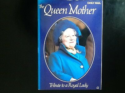 The Queen Mother. Tribute to a Royal Lady - Daily Mail