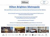 Interview Day - Restaurant and Bar Assistants- Hilton Brighton Metropole - 10/10/16