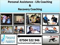 I am a Recovery Coach, Mentor and Personal Assistant,Chef, versatile Helper Available For You