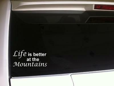 Life's Better Mountains sticker vinyl car decal 6
