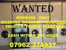 W.A.N.T.E.D. FRIDGE OR FRIDGE FREEZER CAN COLLECT WITHIN HOUR WITH CASH