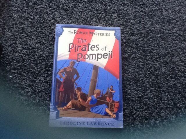 Caroline Lawrence 'The Roman Mysteries'the Pirates of Pompeii