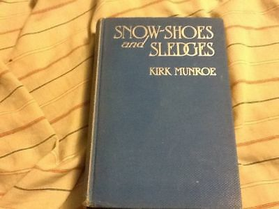 Snow-Shoes and Sledges:A Sequel to The Fur-Seal