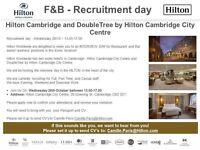 Recruitment Day - Wednesday 26/10 – 13.00-17.00 - F&B positions at Hilton Cambridge & DT Cambridge