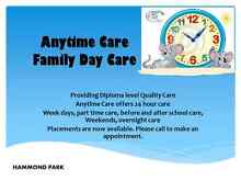 ANYTIME CARE FAMILY DAYCARE Hammond Park Cockburn Area Preview