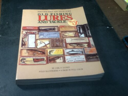 Old Fishing Lures And Tackle No. 3 Identification & Value Guide Luckey 1991 Used