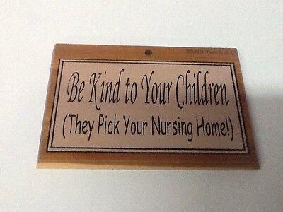 Знаки и вывески Be Kind to