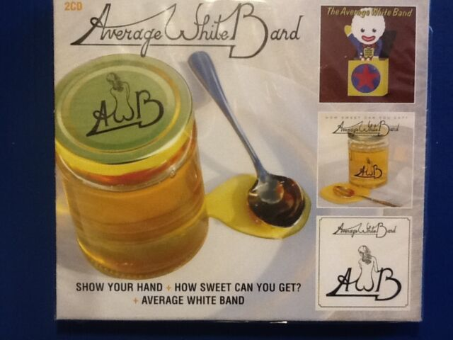 THE. AVERAGE. WHITE. BAND. 2 CDs - Show Your Hand/How Sweet Can You Get/Average