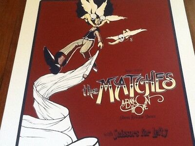 The Matches Poster Band On Hope rare Fillmore 08 mint condition s/n Troubadour