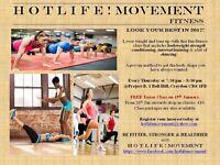 H O T L I F E ! MOVEMENT Fitness Class