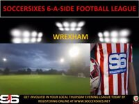 BRAND NEW 6ASIDE LEAGUE IN WREXHAM (CREATE YOUR OWN TEAM AND JOIN UP)