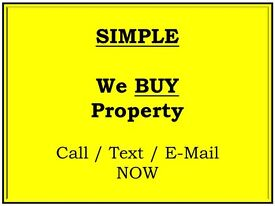 SIMPLE - WE BUY PROPERTY