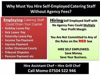 Hire Self-Employed Grill Chef and or Assistant Chef in restaurant or takeaway with no agency