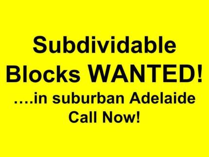 Land suitable for Development - Any size, price, location -Wanted Blair Athol Port Adelaide Area Preview