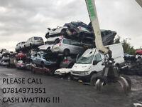 Scrap cars and Van's wanted