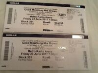 Good Mourning Mrs. Brown Tickets For Newcastle Metro Radio Arena x 2